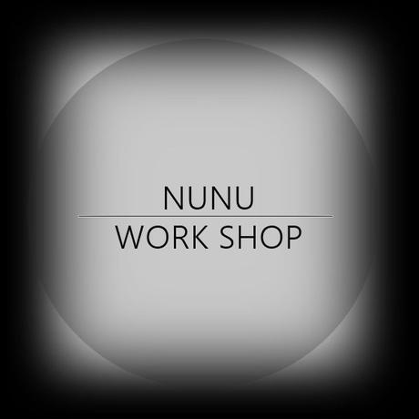 NUNU WORK SHOP