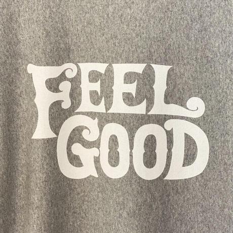 FEEL GOOD SWEATSHIRT GREY