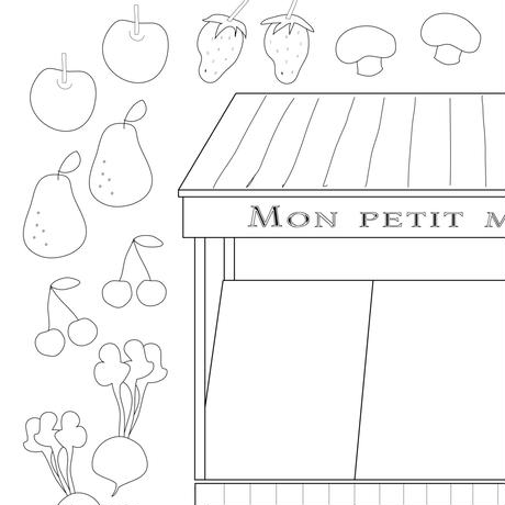【 PDF 】Mon petit Coloriage   マルシェ☆