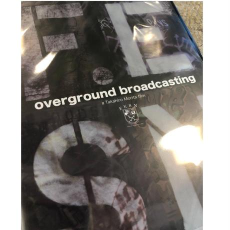Overground Broadcasting DVD