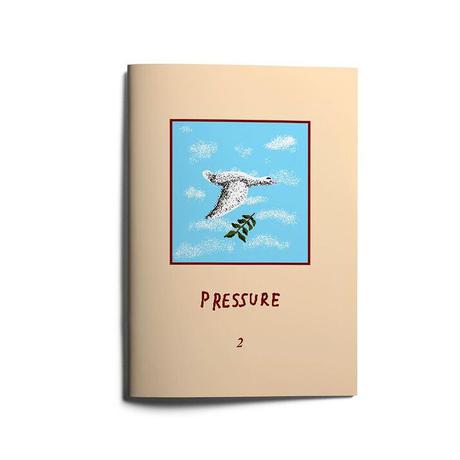 "PRESSURE ""Zine"" vol.2"