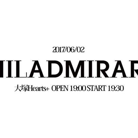 チケット:6/2 大塚ハーツ+ NILADMIRARI OPENING 1st MINI LIVE