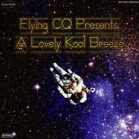 A Lovely Kool Breeze / Mixed by CQ 【MIXCD】