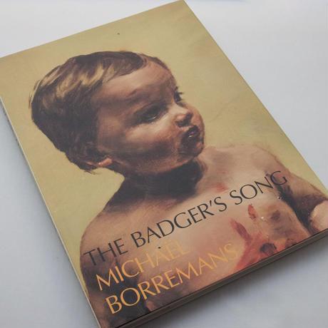 Michaël Borremans / The Badger's Song