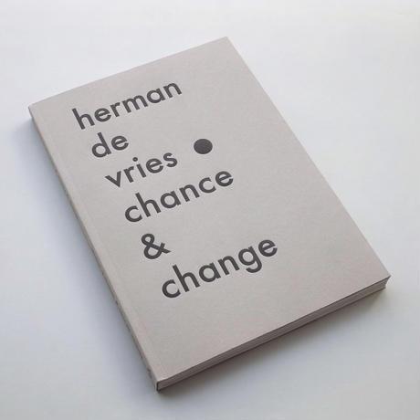 herman de vries / chance and change