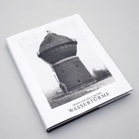 Bernd & Hilla Becher / Wassertürme