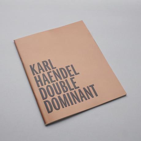 Karl Haende / Double Dominant
