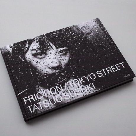 [Last Copies] Tatsuo Suzuki / Friction / Tokyo Street