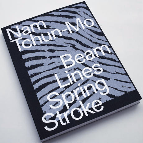 Nam Tchun-Mo / Beam Lines Spring Stroke