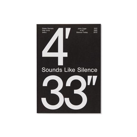 "Inke Arns, Dieter / Daniels Sounds Like Silence: John Cage - 4'33"" – Silence Today"