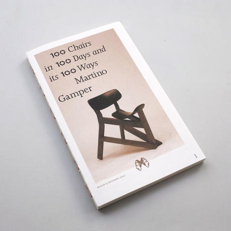 Martino Gamper / 100 Chairs in 100 Days and its 100 Ways