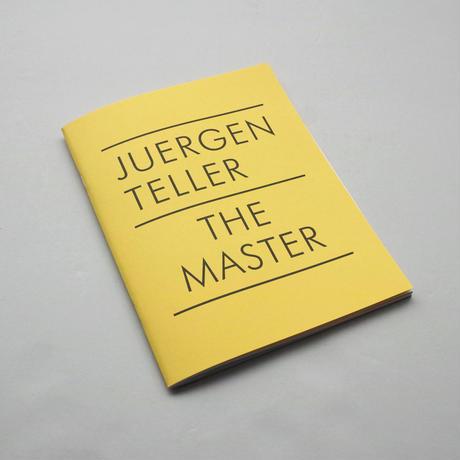Juergen Teller / The Master IV