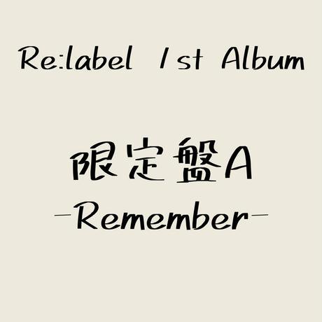 【限定盤A】Re:label 1st Album
