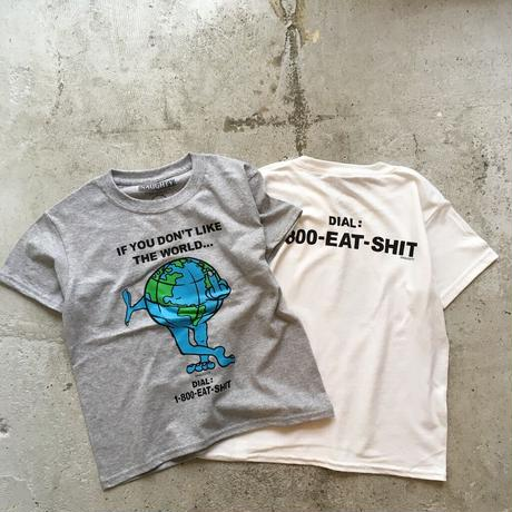 DIAL:EAT SHIT S/S Tee