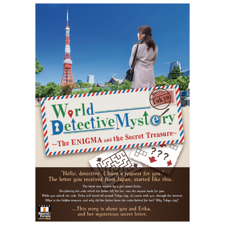 World Detective Mystery Episode.Tokyo  -The ENIGMA and the Secret Treasure-