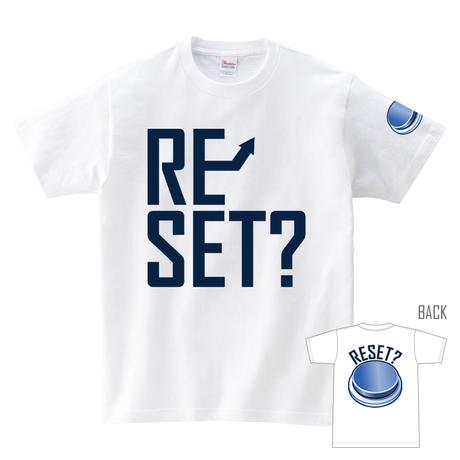 Tシャツ:RESET?