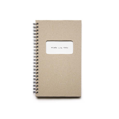 Middle Life Notes ミドル・ライフ・ノーツ