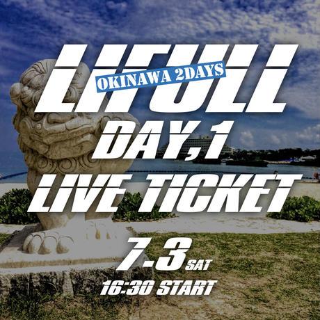 7/3(土) LIFULL沖縄Day① ENTRY TICKET