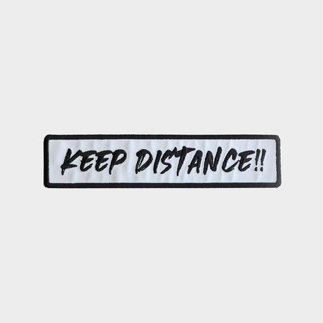 KEEP DISTANCE!!