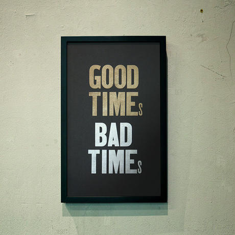 GOOD TIMEs  BAD TIMEs(Black-Paper ver.)