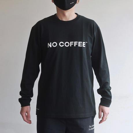 NO COFFEE ロゴ L/S Tシャツ