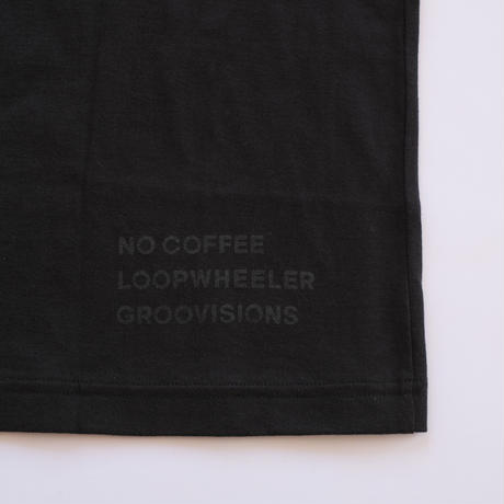 NO COFFEE × LOOPWHEELER × GROOVISIONS チャッピーTシャツ