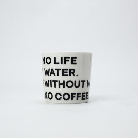 NO WATER MUG CUP