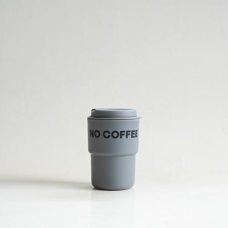 NO COFFEE タンブラー(グレー)