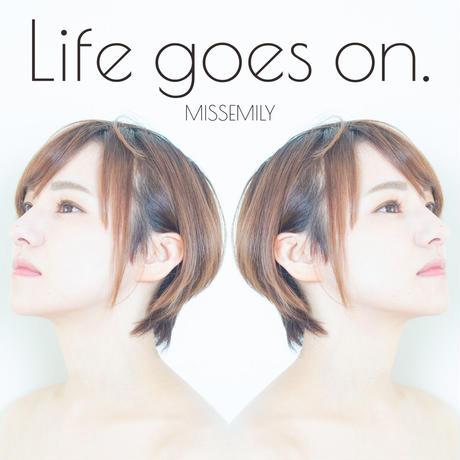 【MISSEMILY】1st. mini album「Life goes on」