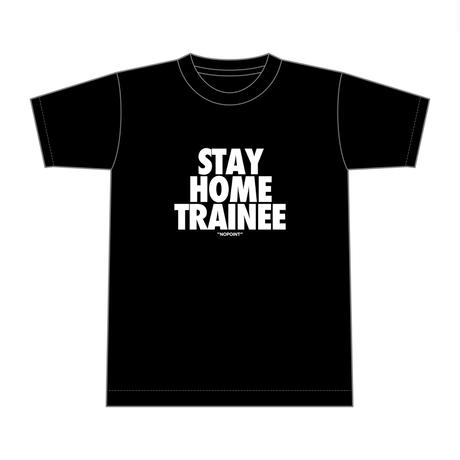 STAY HOME TRAINEE T-Shirts [black]