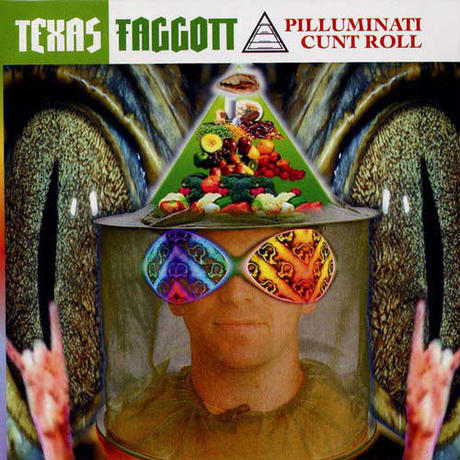 Texas Faggott – Pilluminati Cunt Roll  【 Exogenic Records】