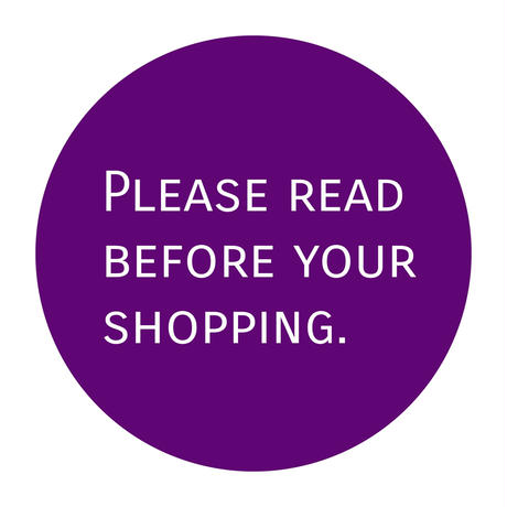 PLEASE READ BEFORE YOUR SHOPPING