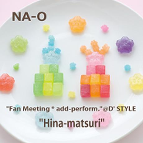 "LIVE DVD『""FAN MEETING*Hina-matsuri""@D' STYLE』"