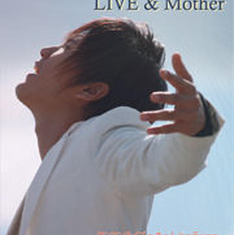 LIVE & PV DVD『LIVE & Mother』