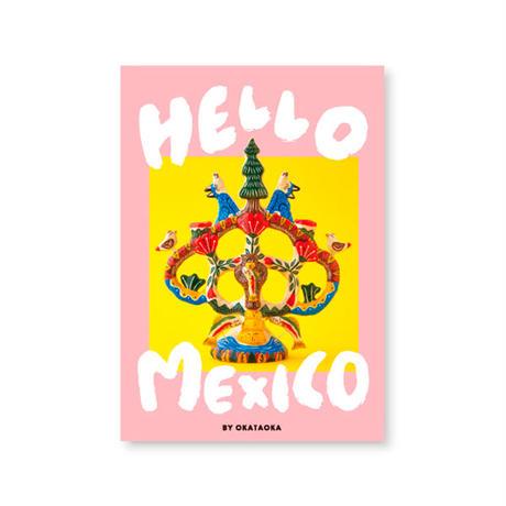 "OKATAOKA MEETS FOLK ART SERIES ""HELLO MEXICO"" / オカタオカ"