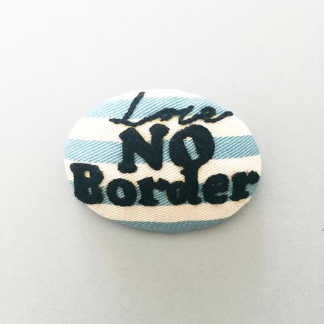 No Border 刺繍バッチ (おまけde缶バッジ)