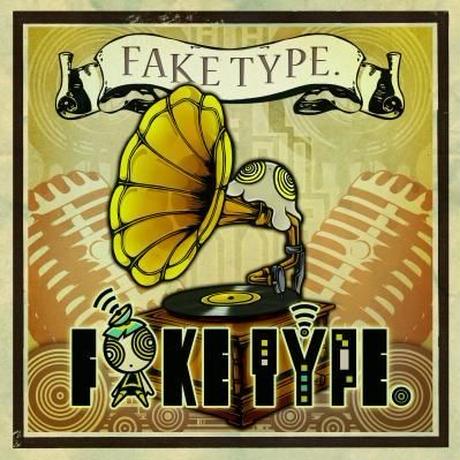 FAKE TYPE. / FAKE TYPE.※特典音源DLカードつき!