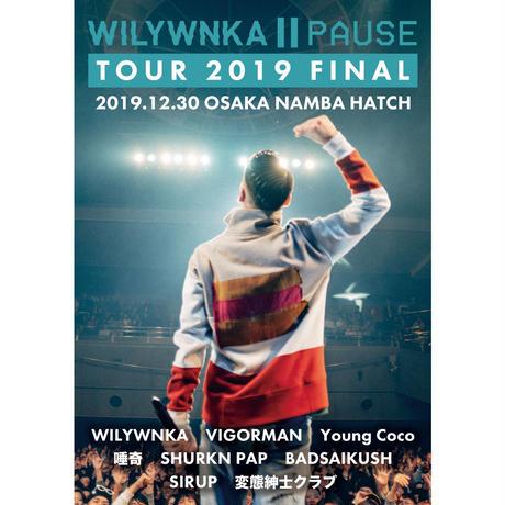 (DVD / BD) WILYWNKA PAUSE TOUR 2019 FINAL in OSAKA NAMBA HATCH
