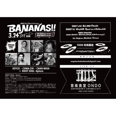 3.24.sat. BANANAS!! ONDO 3rd Anniversary Special