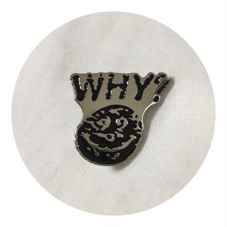 Mob Shity/Why Guy Pin