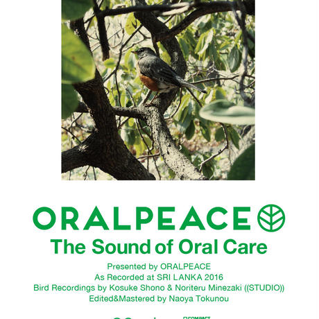 健やかで豊かな1日を。プレゼント!!【オジリナルBGM】『ORALPEACE  The Sound Of Oral Care』As Recorded at SRI LANKA