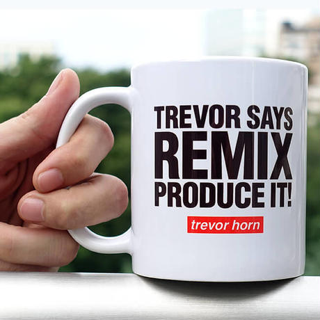 TREVOR SAYS REMIX - MUG