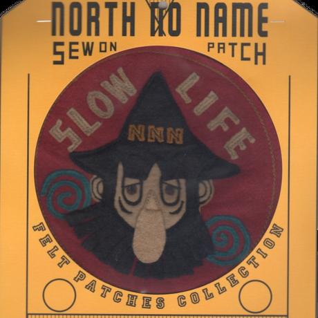 North No Name(ノースノーネーム)-FELT PATCH SLOW LIFE