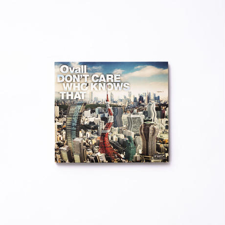 [CD] Ovall - DON'T CARE WHO KNOWS THAT