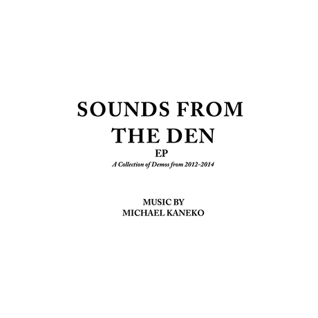 [CD] Michael Kaneko - Sounds From The Den EP