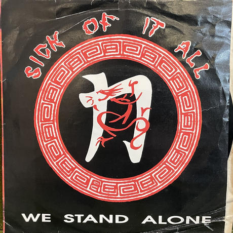 SICK OF IT ALL / We Stand Alone
