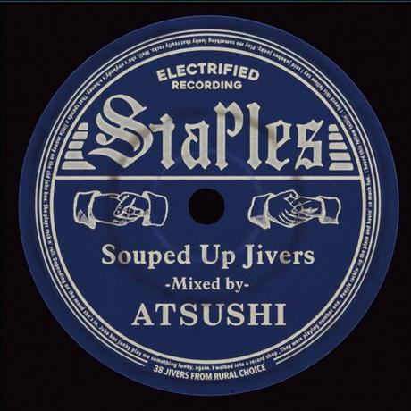 "【在庫僅少】MIX CD  ATSUSHI / ""STAPLES ~Souped Up Jivers~"""
