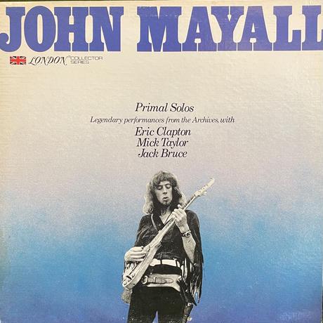 JOHN MAYALL / Primal Solos