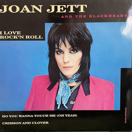JOAN JETT / I love Rock'n Roll