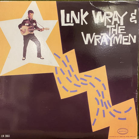 Link Wray & The Wraymen / Link Wray & The Wraymen